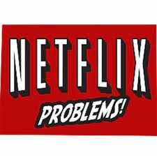 How to Get Rid of Netflix Problems in 5 Minutes
